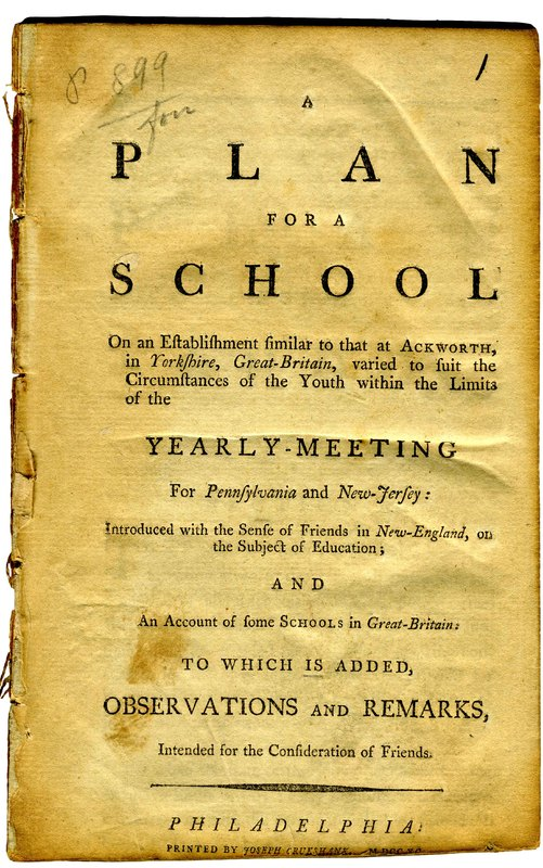 A Plan for a School: On an Establishment Similar to that at Ackworth in Yorkshire, Great Britain...