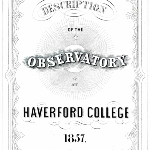 Description of the Observatory at Haverford College 1857