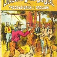 <em>Deadwood Dick's Big Deal; or, The Gold Brick of Oregon</em>(Beadle's Frontier Series no. 30)