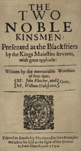 <em>The Two Noble Kinsmen</em>